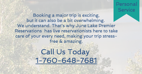 Book with June Lake Premier Reservations today.